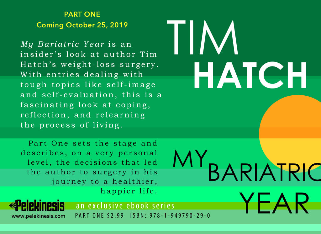 My Bariatric Year by Tim Hatch
